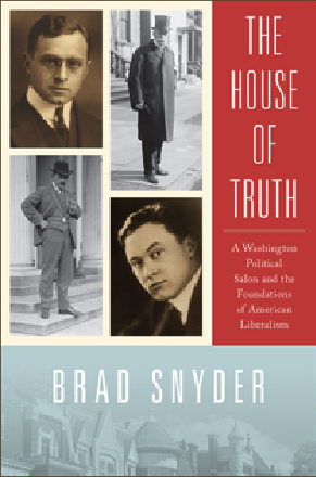 Brad Snyder, The House of Truth
